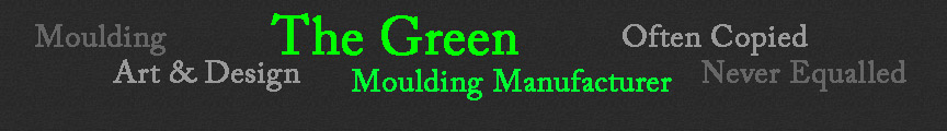 Lopez The Green Moulding Manufacturer